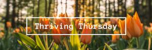 Thriving Thursday