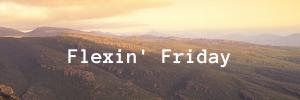 Flexin' Friday