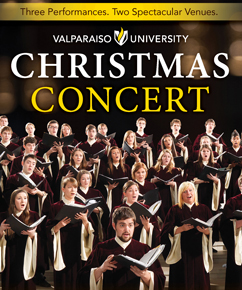 Valparaiso University Presents Annual Christmas Concert: A Carol Festival