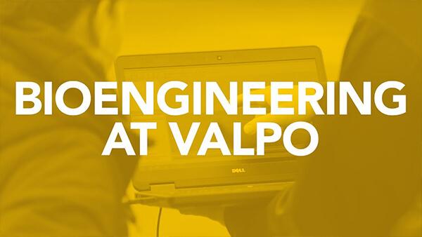Bioengineering At Valpo