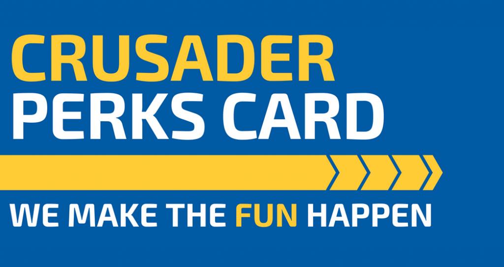 CRUSADER PERKS CARD We Make The Fun Happen